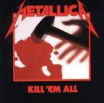 Виниловая пластинка METALLICA-KILL'EM ALL